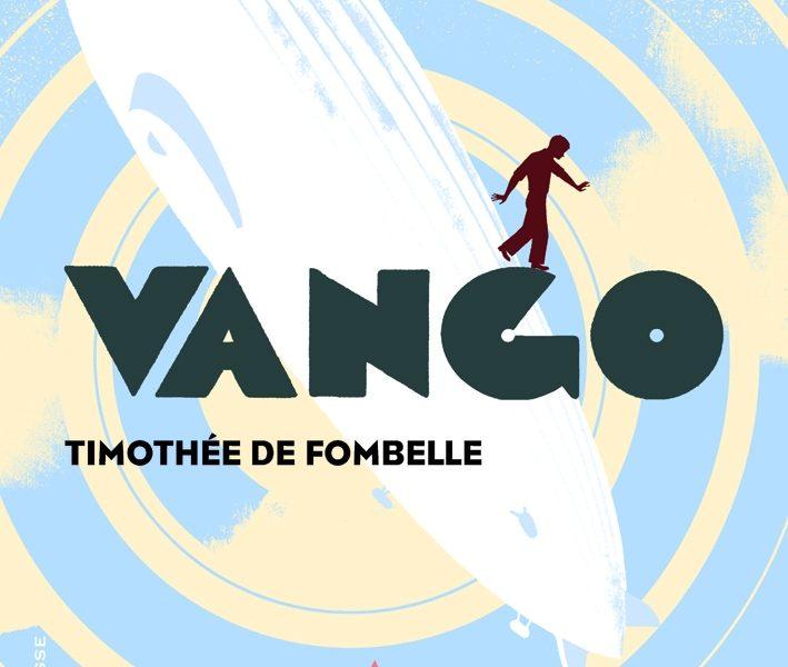 Vango, Timothée de Fombelle, Gallimard