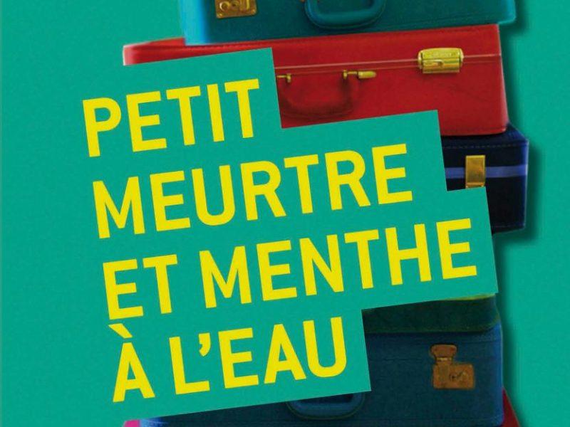 Sélection Prix dimoitou 2011. Petit meurtre et menthe à l'eau,  Cécile Chartre, Le Rouergue