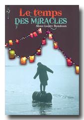 Le temps des miracles, Anne-Laure Bondoux, Bayard jeunesse