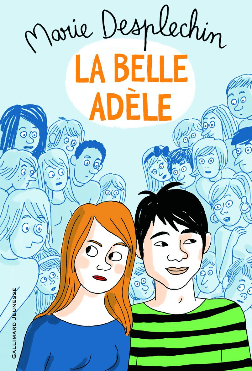 La belle Adèle, Marie Desplechin, Gallimard jeunesse