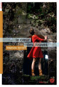Le cœur des louves, Stéphane Servant, Rouergue, 544 âges, 17,50 €. Dès 14 ans.