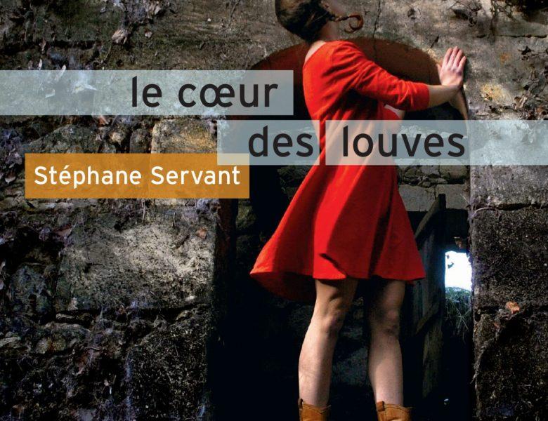 Le cœur des louves de Stéphane Servant, Rouergue