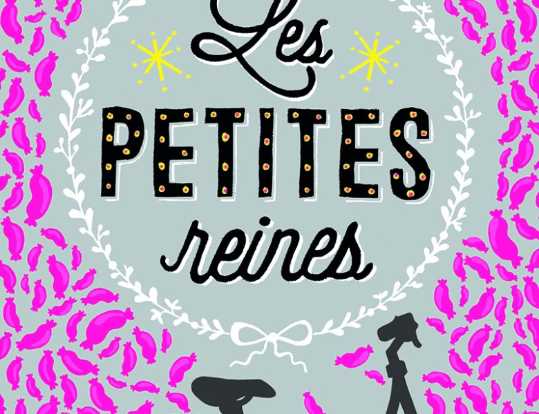 Les petites reines, Clémentine Beauvais, Sarbacane