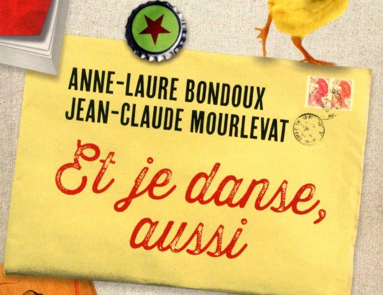 Et je danse, aussi d'Anne-Laure Bondoux et Jean-Claude Mourlevat