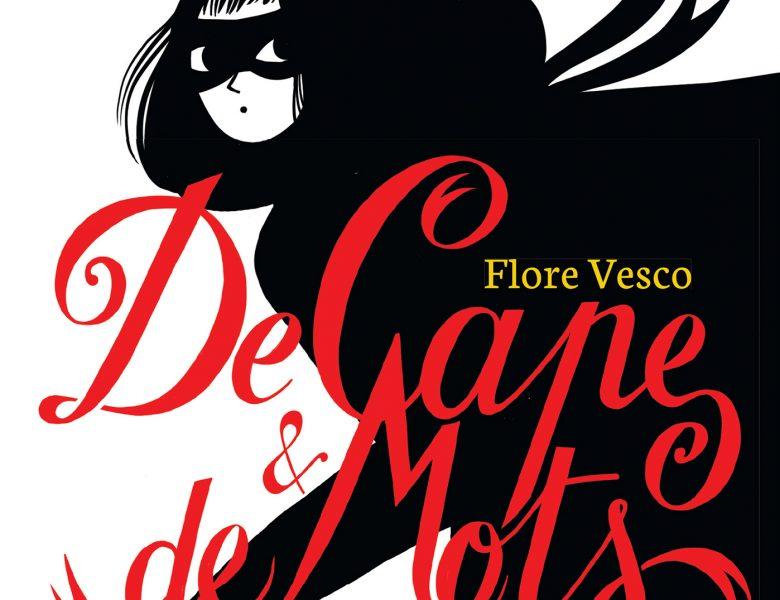 De cape et de mots, Flore Vesco, Didier jeunesse