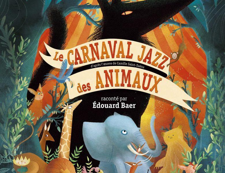 Le carnaval jazz des animaux, Taï-Marc Le Thanh et Rose Poupelain