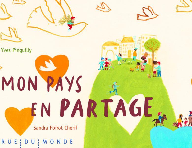 Mon pays en partage, Yves Pinguilly et Sandra Poirot Cherif