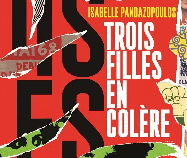 Trois filles en colère, Isabelle Pandazopoulos, Gallimard Scripto