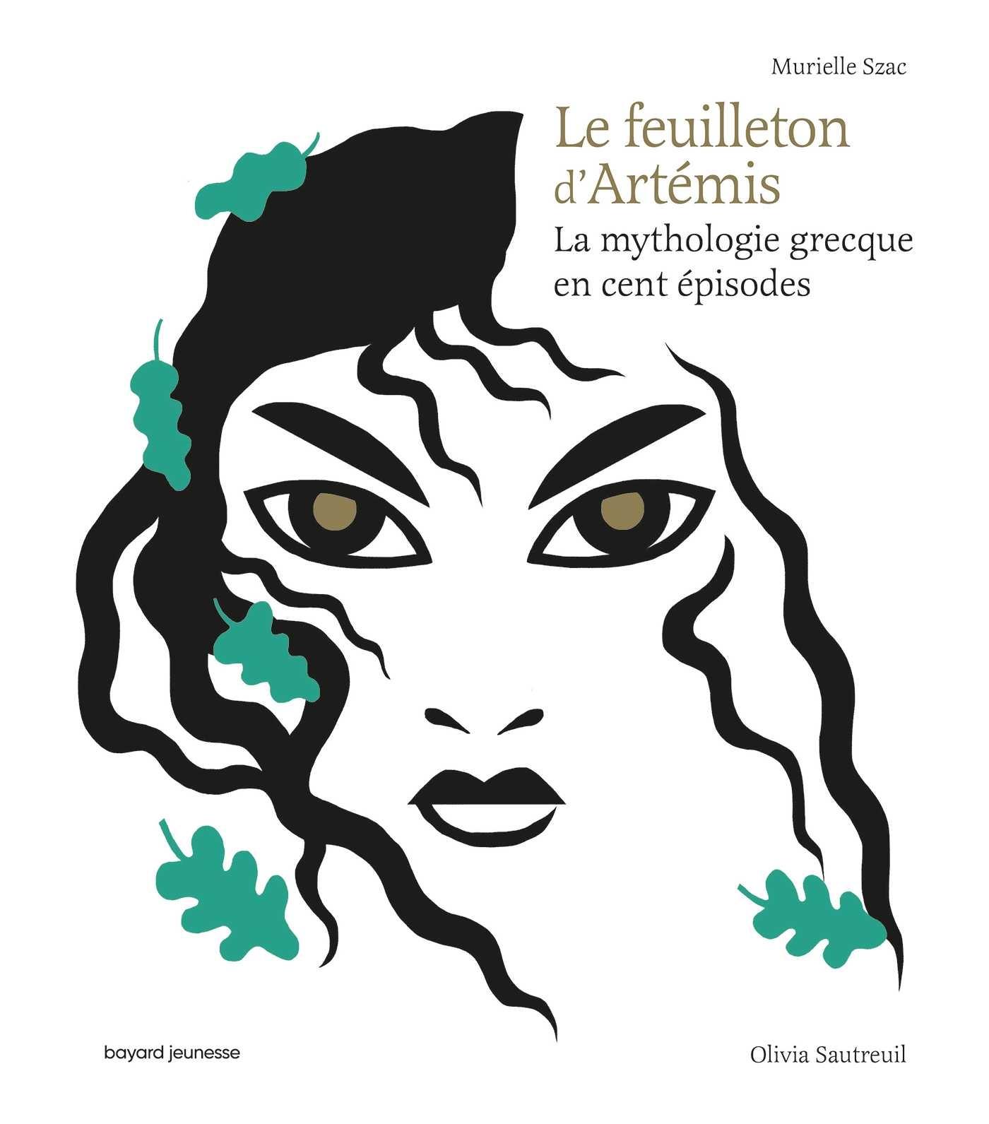 Le feuilleton d'Artémis, Murielle Szac et Olivia Sautreuil, Bayard jeunesse