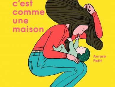 Une maman c'est comme une maison, Aurore Petit, Les Fourmis rouges