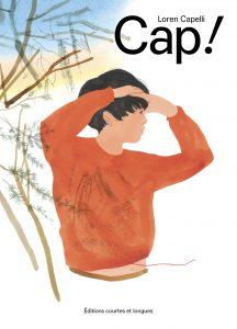 Loren Capelli, éditions courtes et longues, 64 pages, 24 €. Dès 5 ans.