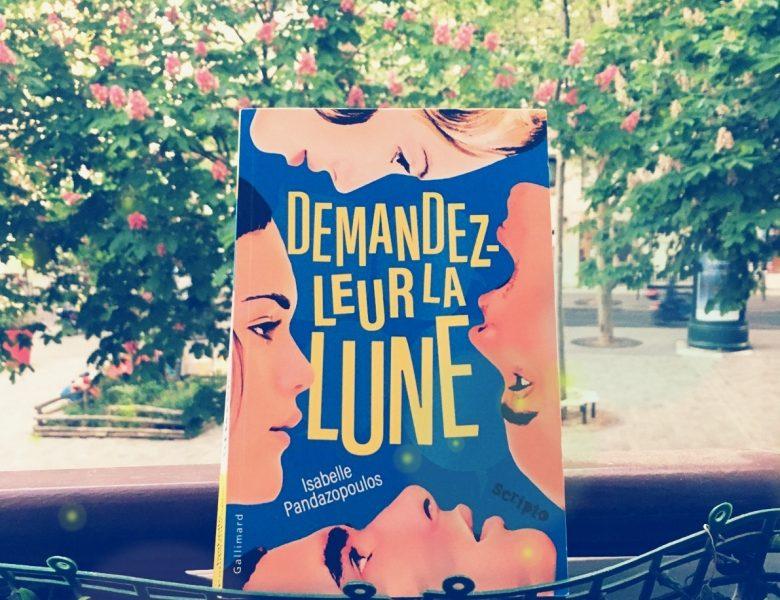 Demandez-leur la lune, Isabelle Pandazopoulos, Gallimard jeunesse