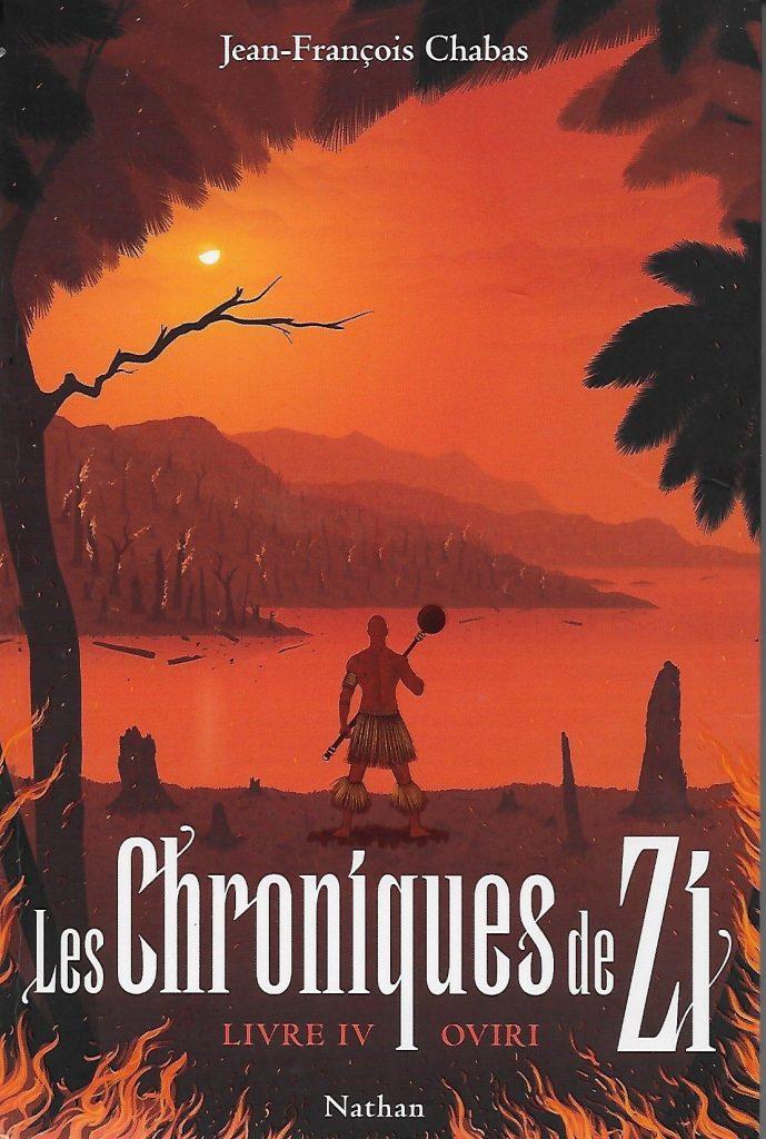 Chroniques de Zi, livre 4, Oviri, Jean-François Chabas, Nathan, 256 pages, 15,95 €.