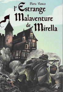 L'Estrange malaventure de Mirella, L'école des loisirs, 216 pages, 15,50 €.