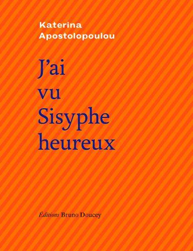 Katarina Apostolopoulou, éditions Bruno Doucey, 120 pages, 15 €. Dès 12 ans.